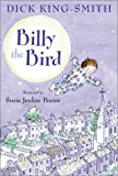 King-Smith, Dick: Billy the Bird