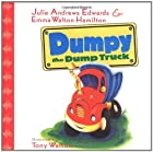 Dumpy the Dumptruck by Julie Andrews Edwards