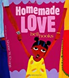 Hooks, Bell: Homemade Love
