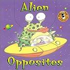 Alien Opposites by Matthew Van Fleet