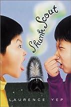Skunk Scout by Laurence Yep