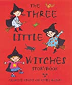 The Three Little Witches Storybook by…