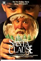 The Santa Clause by Daphne Skinner
