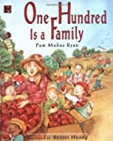 Ryan, Pam Munoz: One Hundred Is a Family