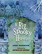 A Big, Spooky House by Donna Washington