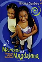 Marisol and Magdalena: The Sound of Our…