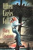 Casanova, Mary: When Eagles Fall