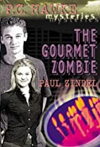 The Gourmet Zombie by Paul Zindel