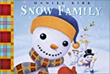 Kirk, Daniel: The Snow Family