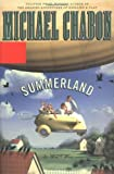 Chabon, Michael: Summerland: Library Edition