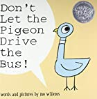 Don't Let the Pigeon Drive the Bus! by…