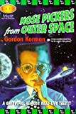 Korman, Gordon: Nose Pickers from Outer Space