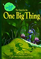 The Quest for the One Big Thing by Lou…