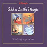 Hapka, Cathy: Add a Little Magic - Gift Book: Words of Inspiration from Disney