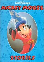 Mickey Mouse Stories by Liane Onish