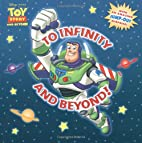 To Infinity And Beyond! (Disney/Pixar) by…