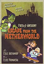Fred & Anthony Escape from the Netherworld…
