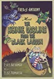 Primavera, Elise: Fred & Anthony Meet the Heinie Goblins from the Black Lagoon (Fred and Anthony)