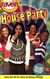 Alfonsi, Alice: That's so Raven: House Party - #17: Junior Novel (That's So Raven (Numbered Paperback))
