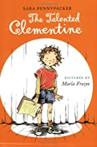 The Talented Clementine by Sara Pennypacker