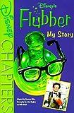Elder, Vanessa: Disney's Flubber: My Story (Disney Chapters)