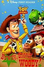 Howdy, Sheriff Woody! by Judy Katschke