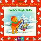 Kathleen W. Zoehfeld: Pooh's Jingle Bells (My Very First Winnie the Pooh)