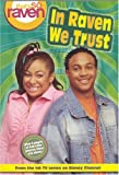 Alice Alfonsi: That's so Raven: In Raven We Trust - Book #3: Junior Novel (That's So Raven (Numbered Paperback))