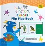 Aigner-Clark, Julie: Baby Einstein Colors Flip Flap Book
