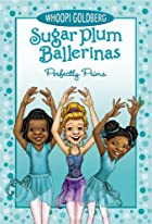 Sugar Plum Ballerinas #3: Perfectly Prima by…