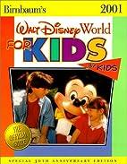 Birnbaum's 2001 Walt Disney World for Kids,…