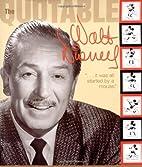 Quotable Walt Disney by tk