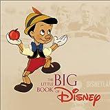 Peterson, Monique: The Little Big Book of Disney