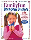 Cook, Deanna F.: FamilyFun Boredom Busters:  365 Games, Crafts & Activities For Every Day of the Year