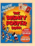Anselmo, Tony: The Disney Poster Book : Featuring the Collection of Tony Anselmo