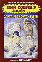 Eoin Colfer's Legend of Captain Crow's Teeth…