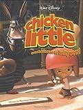 Peterson, Monique: Chicken Little: From Henhouse to Hollywood (Disney's Chicken Little)