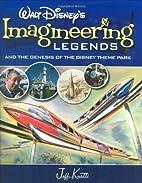 Walt Disney's Imagineering Legends and…
