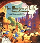The Illusion of Life: Disney Animation by…