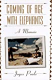 Poole, Joyce: Coming of Age With Elephants: A Memoir