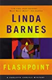 Barnes, Linda: Flashpoint