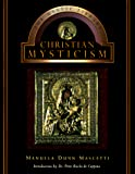 Dunn-Mascetti, Manuela: Christian Mysticism