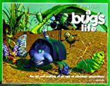 Kurtti, Jeff: A Bug's Life: The Art and Making of an Epic of Miniature Proportions