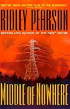 Middle of nowhere : a novel by Ridley…