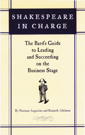 shakespeare-in-charge-the-bards-guide-to-leading-and-succeeding-on-the-business-stage