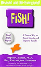 Fish! A Remarkable Way to Boost Morale and…