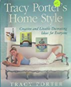 Tracy Porter's Home Style: Creative and…