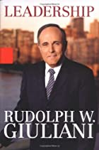 Leadership by Rudolph W. Giuliani