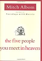 The Five People You Meet in Heaven by Mitch&hellip;
