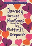 Stepanek, Mattie J. T.: Journey Through Heartsongs